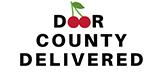 Door County Delivered